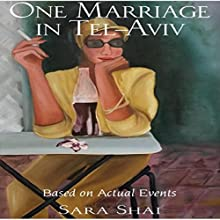 One Marriage in Tel Aviv Audiobook by Sara Shai Narrated by Tovah Ott