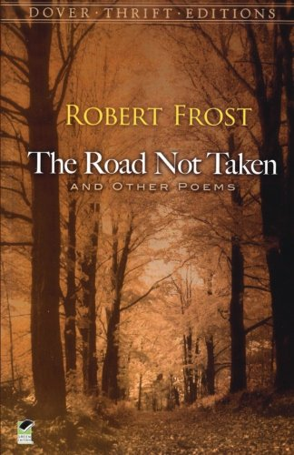The Road Not Taken and Other Poems (Dover Thrift Editions) from Dover Publications