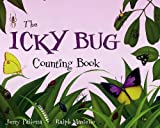 The Icky Bug Counting Book, Jerry Pallotta, 1570916241