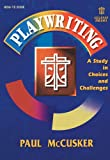 Playwriting, Paul McCusker, 0834193531