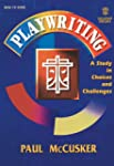 Playwriting: A Study in Choices and C...