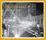 Front cover for the book Hollywood Then and Now by Rosemary Lord