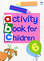 Oxford Activity Books for Children: Book 6 (Oxf Act Books Childr)