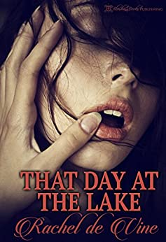That Day at the Lake by [de Vine, Rachel]
