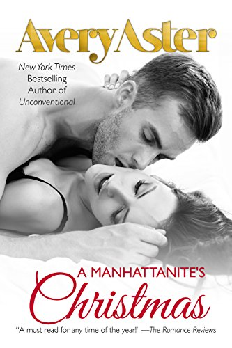 A Manhattanite's Christmas: Holiday Romance (The Manhattanites Book 5)