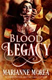 Blood Legacy (Cursed by Blood Saga Book 3)