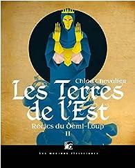 Récits du Demi-Loup, tome 2 : Les Terres de l'Est par Chevalier