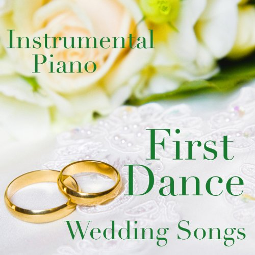 Amazon.com: Instrumental Piano: First Dance Wedding Songs