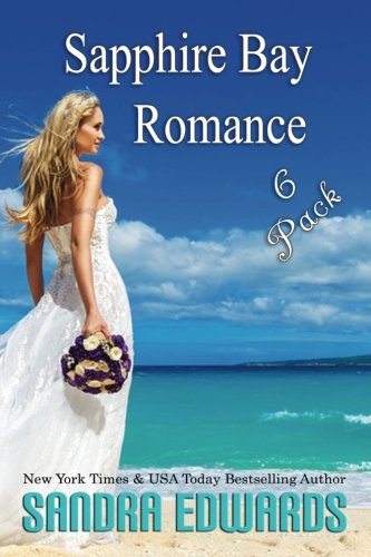 Sapphire Bay Romance 6~Pack by CreateSpace Independent Publishing Platform