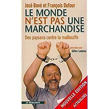 Le monde n'est pas une marchandise (Cahiers libres) (French Edition)