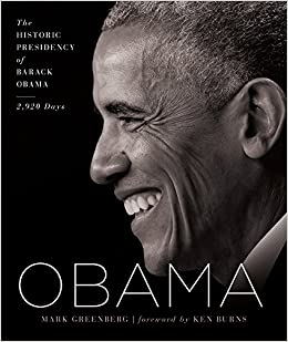 Obama: The Historic Presidency of Barack Obama - 2, 920 Days