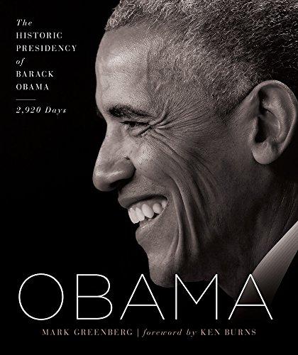Obama  The Historic Presidency Of Barack Obama   2 920 Days