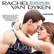 The Wager: The Bet series: Book 2 | Rachel Van Dyken