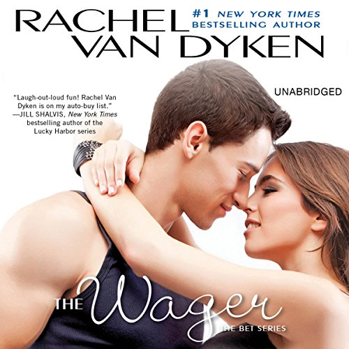 The Wager: The Bet series: Book 2