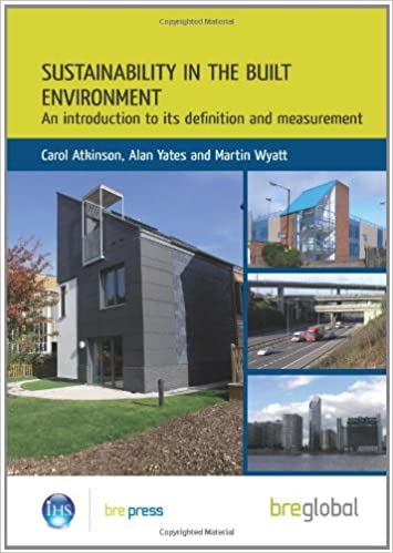Sustainability in the Built Environment: An Introduction to
