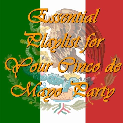 Celito Lindo - Cinco Music Mayo De Playlist