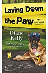 Laying Down the Paw (A Paw Enforcement Novel) Mass Market Paperback