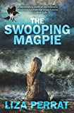 "Liza Perrat, ""The Swooping Magpie"" (Triskele Books, 2019)"