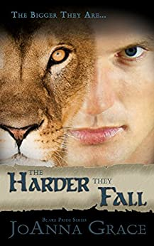 The Harder They Fall (Blake Pride Series Book 3) by [Grace, JoAnna]
