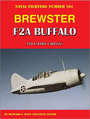 Brewster F2A Buffalo and Export Variants (Naval Fighters