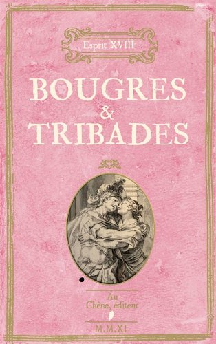bougres et tribades by (Hardcover)