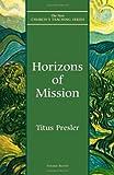 Horizons of Mission, Titus L. Presler, 1561011908