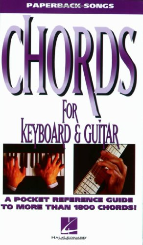 Chords for Keyboard and Guitar (The Paperback Songs - Chord Diagrams Keyboard
