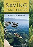 Saving Lake Tahoe: An Environmental History of a National Treasure