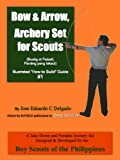 Bow & Arrow, Archery Set for Scouts (Illustrated