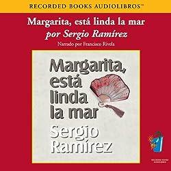 Margarita, Esta Linda la Mar (Texto Completo) [Margarita, How Beautiful the Sea]