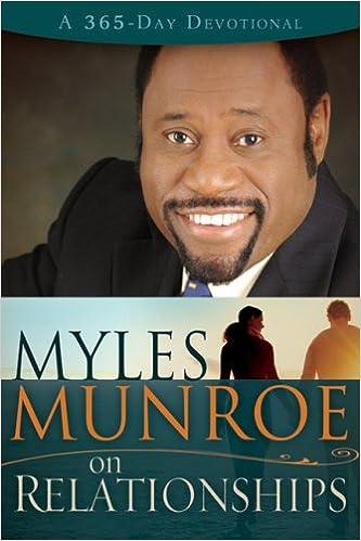 myles munroe on relationships 365 day munroe myles 9781603740708