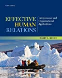 img - for Effective Human Relations: Interpersonal and Organizational Applications by Reece, Barry Published by Cengage Learning 12th (twelfth) edition (2013) Hardcover book / textbook / text book
