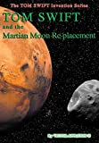 img - for 23-Tom Swift and the Martian Moon Re-Placement (HB) book / textbook / text book