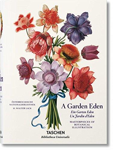 A Garden Eden: Masterpieces of Botanical Illustration [H. Walter Lack] (Tapa Dura)