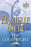 img - for The Good Fight: A Novel (Random House Large Print) book / textbook / text book