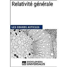 Relativité générale: Les Grands Articles d'Universalis (French Edition)