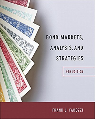Bond Markets, Analysis, and Strategies (9th Edition) by Pearson