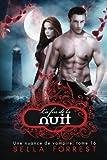 une nuance de vampire 16 la fin de la nuit volume 16 french edition