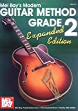 Mel Bay's Modern Guitar Method Grade 2, Mel Bay and William Bay, 0786673818