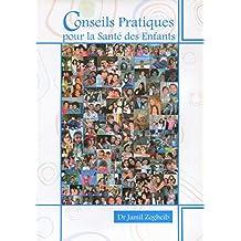 Conseils pratiques pour la santé des enfants (French Edition)