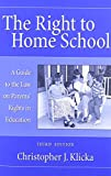 The Right to Home School 9780890896235