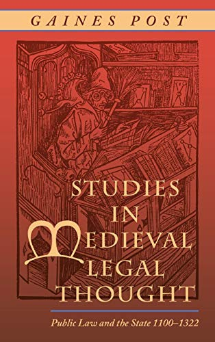 Studies in Medieval Legal Thought: Public Law And the State, 1100-1322