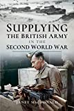 Supplying British Army Second World War