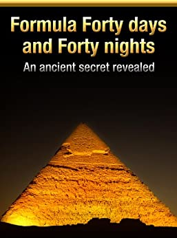 Formula Forty days and Forty nights by [Brown, Jeremy]