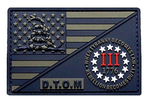 D.T.O.M USA Flag Three 3% Percenter Rebellion Tyranny Gadsden Hook Patch(3D-PVC Rubber-MTD1)