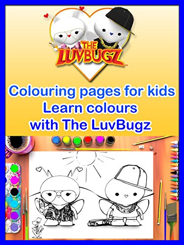 (Colouring pages for kids, Learn Colours with The LuvBugz)