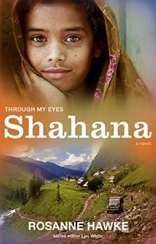 Shahana: Through My Eyes by [Hawke, Rosanne, White, Lyn]