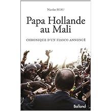 PAPA HOLLANDE AU MALI