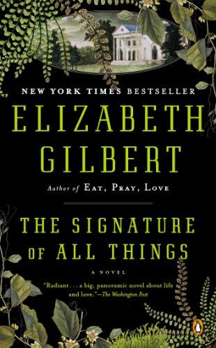 """""""The Signature of All Things"""" av ELIZABETH GILBERT"""