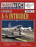 Grumman A-6 Intruder - Warbird Tech Vol. 33